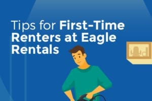 Tips for First-Time Renters at Eagle Rentals [infographic]